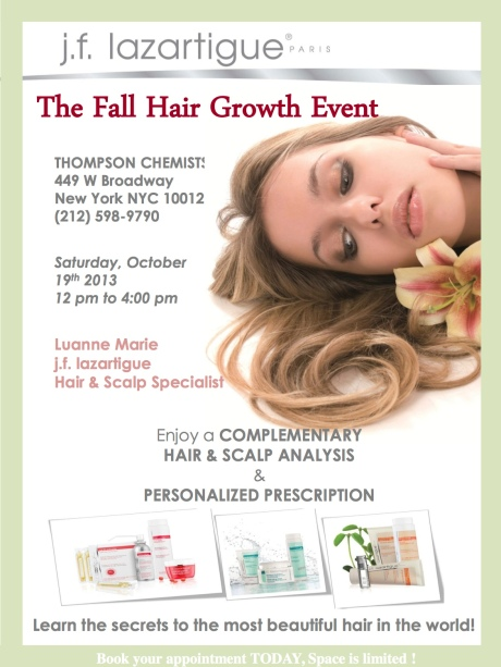 J.F. Lazartigue  hair care will also be on hand evaluating your hair and telling you what you need to be glamorous or just healthy!